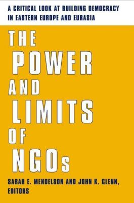 Columbia University Press: The Power and Limits of NGOs