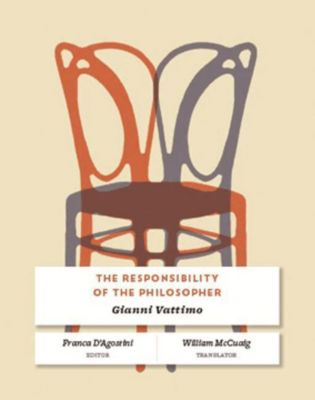 Columbia University Press: The Responsibility of the Philosopher, Gianni Vattimo