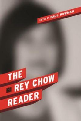 Columbia University Press: The Rey Chow Reader