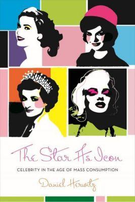 Columbia University Press: The Star as Icon, Daniel Herwitz