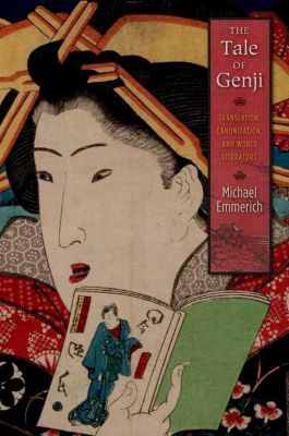 Columbia University Press: The Tale of Genji, Michael Emmerich
