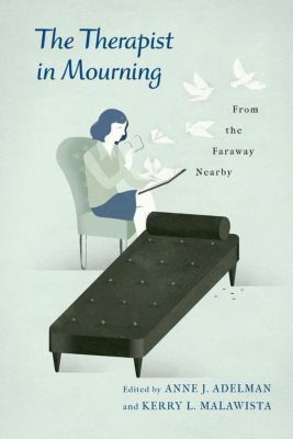 Columbia University Press: The Therapist in Mourning