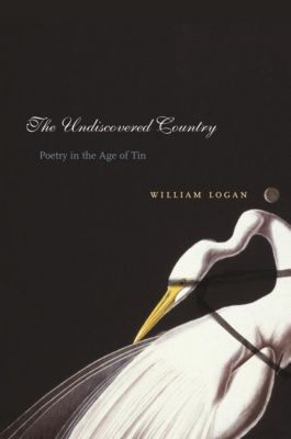 Columbia University Press: The Undiscovered Country, William Logan
