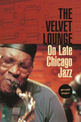 Columbia University Press: The Velvet Lounge, Gerald Majer