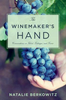 Columbia University Press: The Winemaker's Hand, Natalie Berkowitz