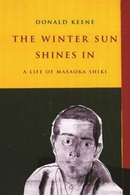 Columbia University Press: The Winter Sun Shines In, Donald Keene
