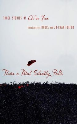 Columbia University Press: There a Petal Silently Falls, Ch'oe Yun