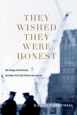 Columbia University Press: They Wished They Were Honest, Michael Armstrong