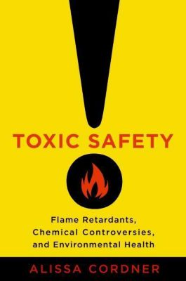Columbia University Press: Toxic Safety, Alissa Cordner
