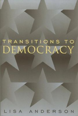 Columbia University Press: Transitions to Democracy