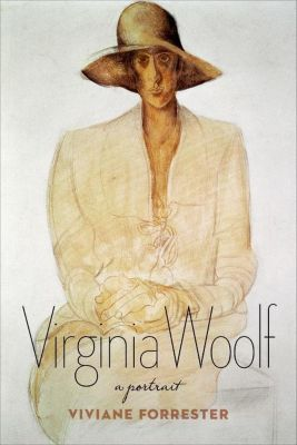 Columbia University Press: Virginia Woolf, Viviane Forrester