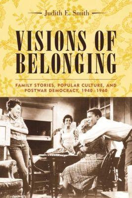 Columbia University Press: Visions of Belonging, Judith E. Smith