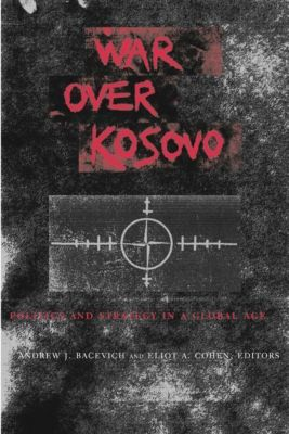 Columbia University Press: War Over Kosovo
