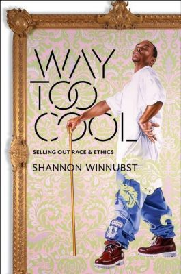 Columbia University Press: Way Too Cool, Shannon Winnubst