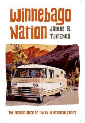 Columbia University Press: Winnebago Nation, James B. Twitchell