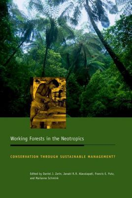 Columbia University Press: Working Forests in the Neotropics
