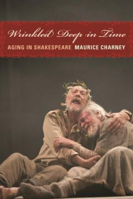 Columbia University Press: Wrinkled Deep in Time, Maurice Charney