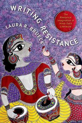 Columbia University Press: Writing Resistance, Laura R. Brueck