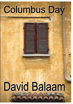 Columbus Day, David E Balaam