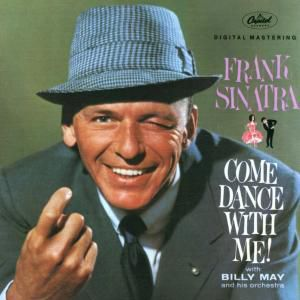 Come Dance With Me, Frank Sinatra
