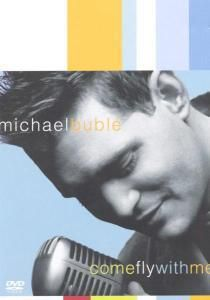 Come Fly With Me, Michael Buble
