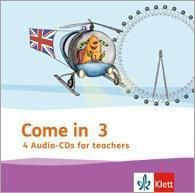 Come in: 3. Schuljahr, 4 Audio-CDs for teachers