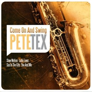 Come On And Swing, Pete Tex