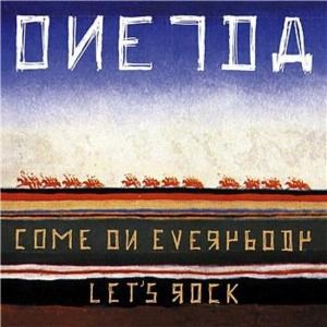 Come On Everybody Let's Rock, Oneida