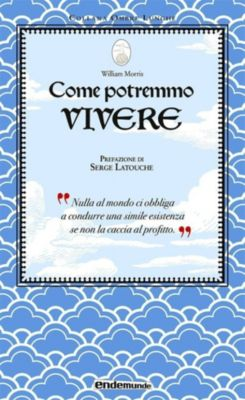 Come potremmo vivere, William Morris