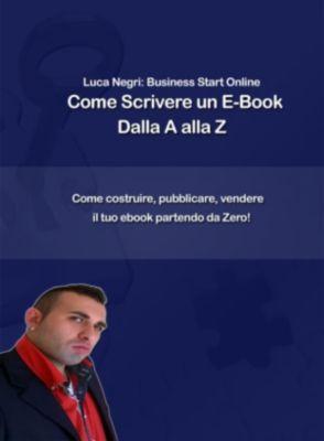 Come scrivere un e-book dalla A alla Z, Luca N.
