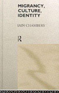 Comedia: Migrancy, Culture, Identity, Iain Chambers