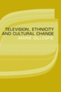 Comedia: Television, Ethnicity and Cultural Change, Marie Gillespie