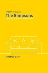 Comedia: Watching with The Simpsons, Jonathan Gray
