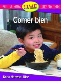 Comer bien (Eating Right), Dona Herweck Rice