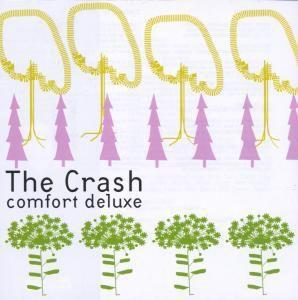 Comfort Deluxe, The Crash