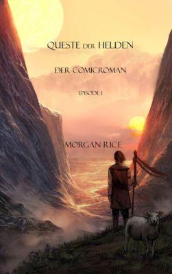 Comicroman Des Rings Der Zauberei: Queste Der Helden: Der Comicroman (Episode 1), Morgan Rice