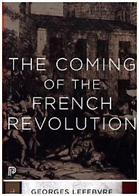 georges lefebvre the coming of the french revolution pdf