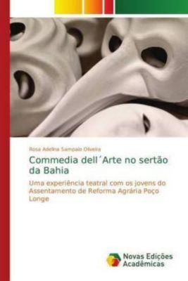 Commedia dell Arte no sertão da Bahia, Rosa Adelina Sampaio Oliveira