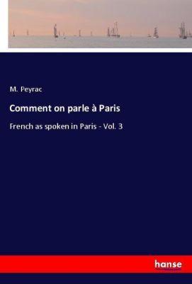 Comment on parle à Paris, M. Peyrac