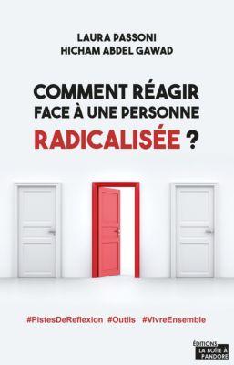 Comment réagir face à une personne radicalisée ?, Hicham Abdel Gawad, Laura Passoni