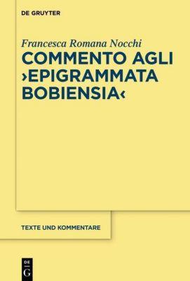 Commento agli Epigrammata Bobiensia, Francesca Romana Nocchi
