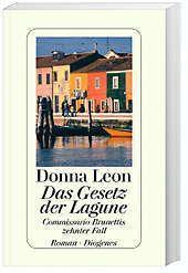 Commissario Brunetti Band 10: Das Gesetz der Lagune - Donna Leon  