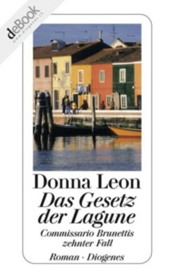 Commissario Brunetti Band 10: Das Gesetz der Lagune, Donna Leon