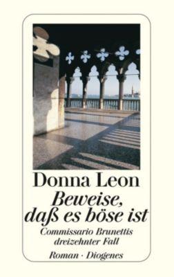 Commissario Brunetti Band 13: Beweise, dass es böse ist, Donna Leon