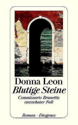 Commissario Brunetti Band 14: Blutige Steine - Donna Leon  
