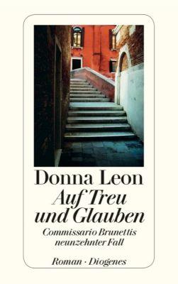 Commissario Brunetti Band 19: Auf Treu und Glauben - Donna Leon pdf epub