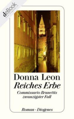 Commissario Brunetti Band 20: Reiches Erbe, Donna Leon