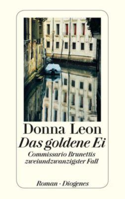 Commissario Brunetti Band 22: Das goldene Ei, Donna Leon