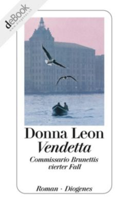 Commissario Brunetti Band 4: Vendetta, Donna Leon