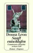 Commissario Brunetti Band 6: Sanft entschlafen - Donna Leon |